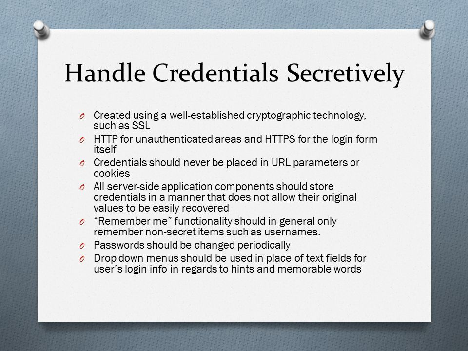 Handle Credentials Secretively