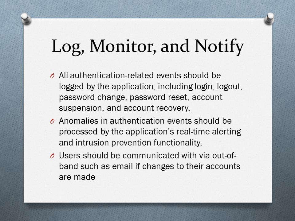 Log, Monitor, and Notify