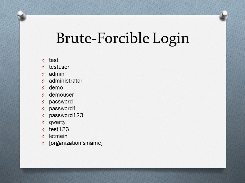 Brute-Forcible Login test testuser admin administrator demo demouser