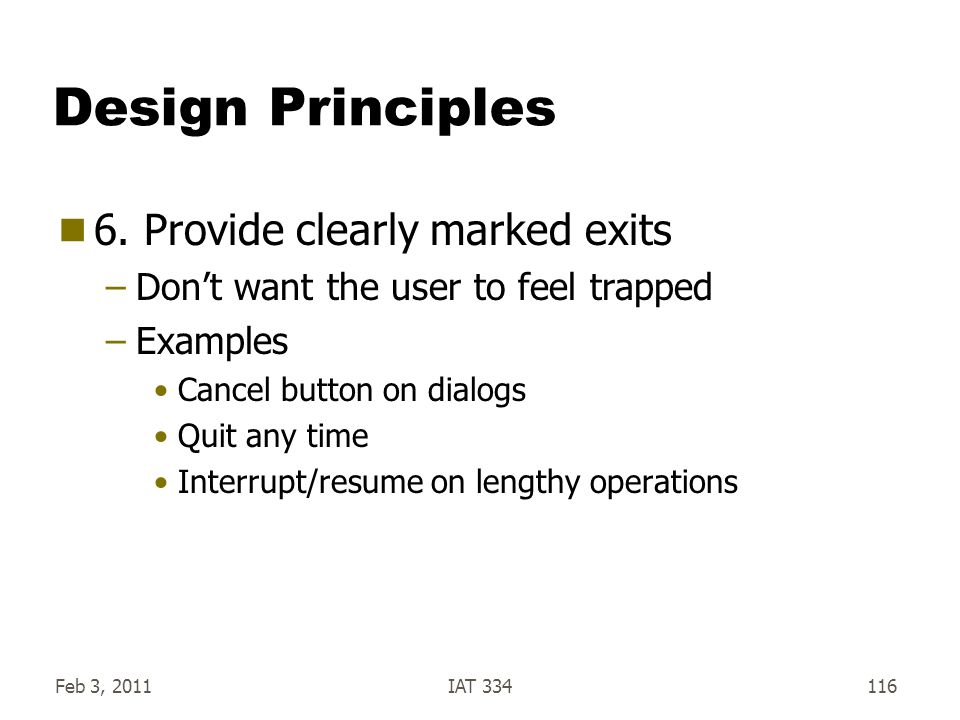 Design Principles 6. Provide clearly marked exits