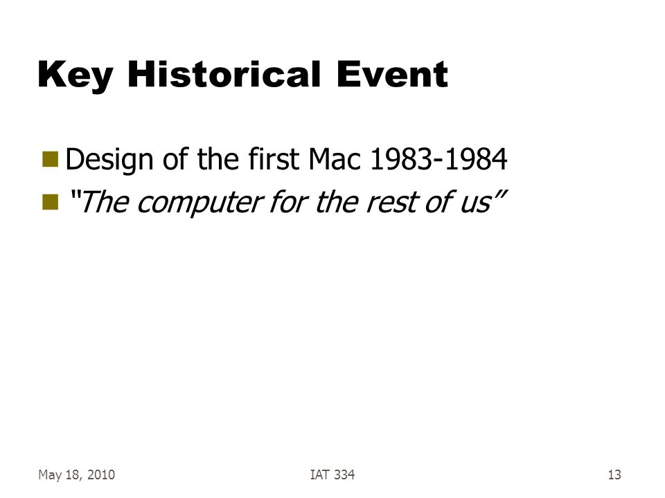 Key Historical Event Design of the first Mac 1983-1984