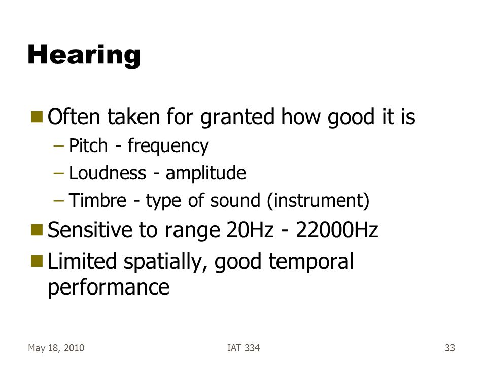 Hearing Often taken for granted how good it is