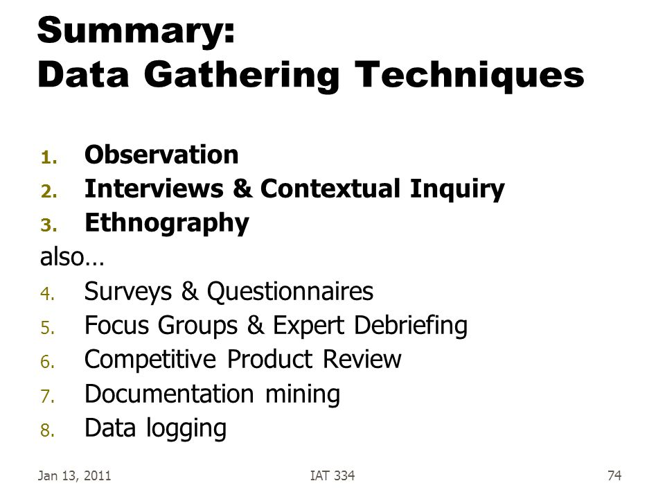 Summary: Data Gathering Techniques