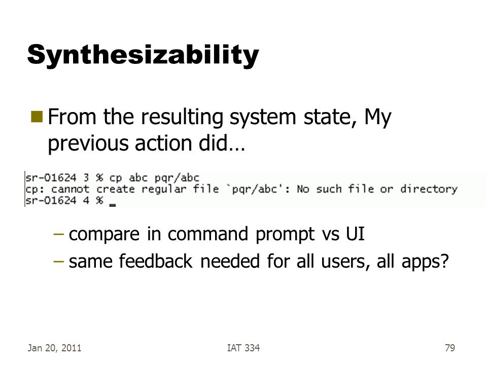 Synthesizability From the resulting system state, My previous action did… compare in command prompt vs UI.