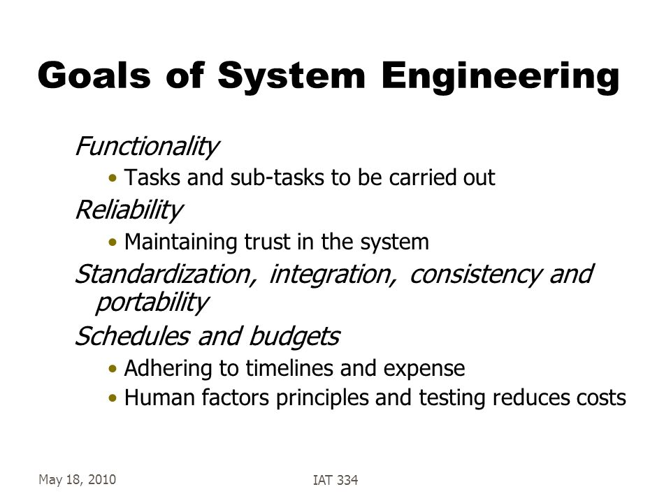 Goals of System Engineering