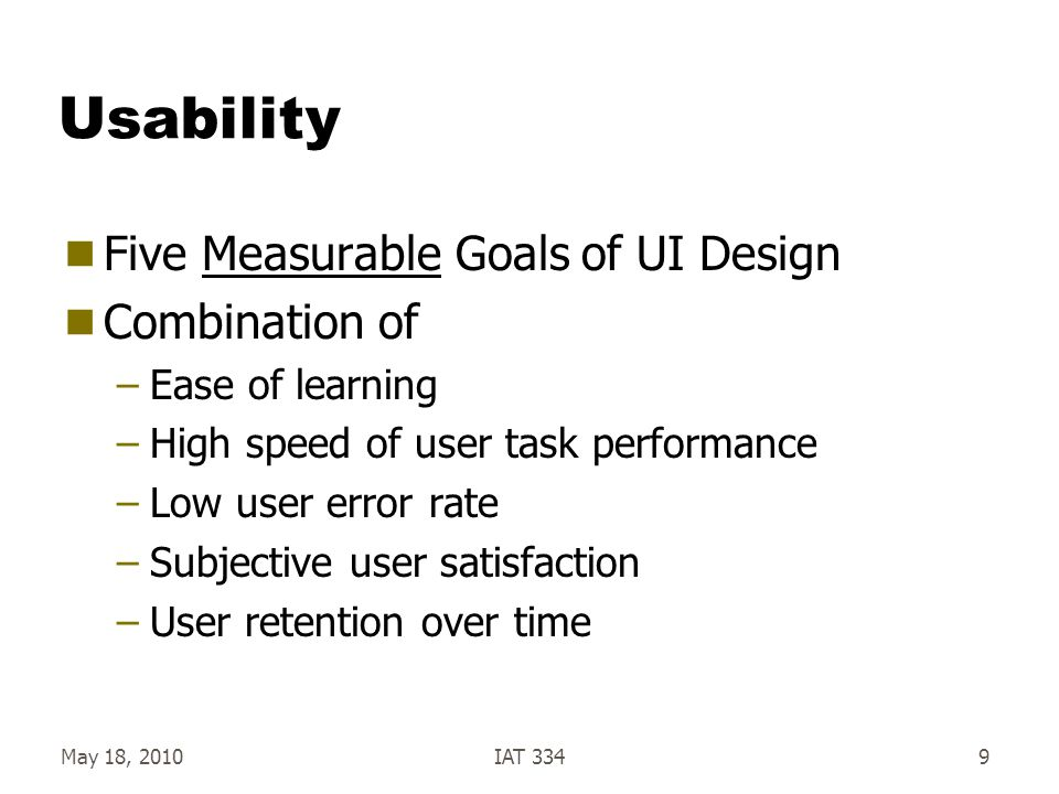 Usability Five Measurable Goals of UI Design Combination of