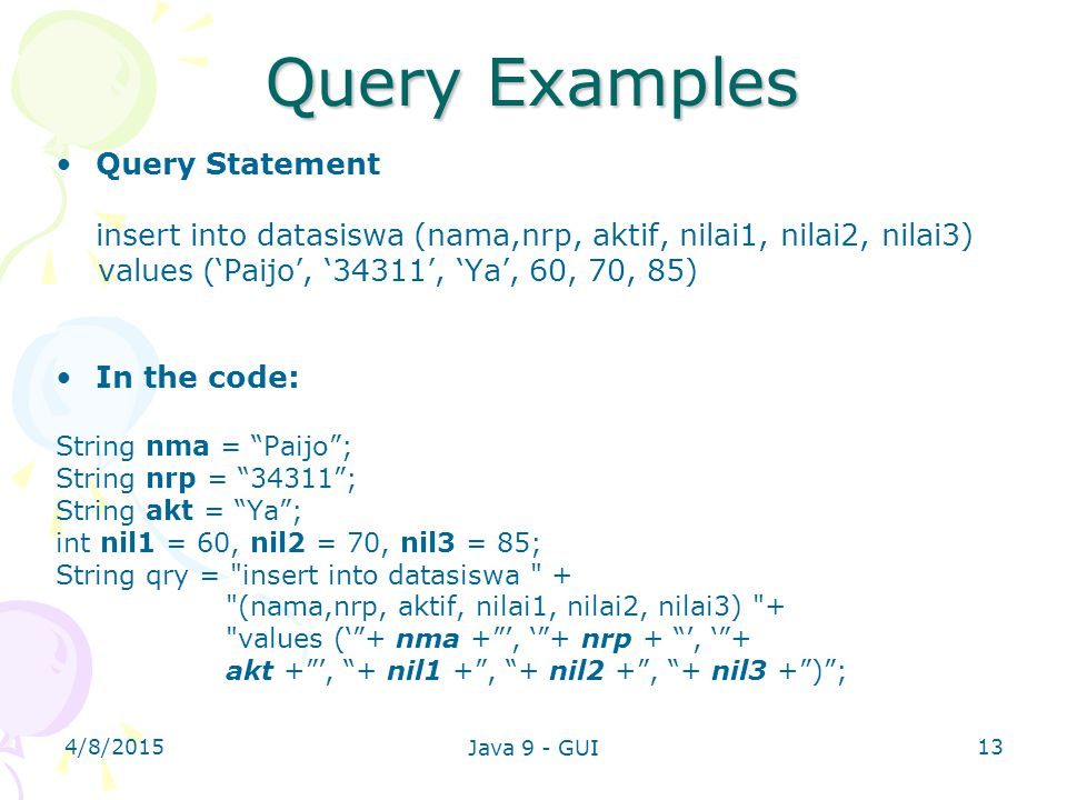 Query Examples Query Statement