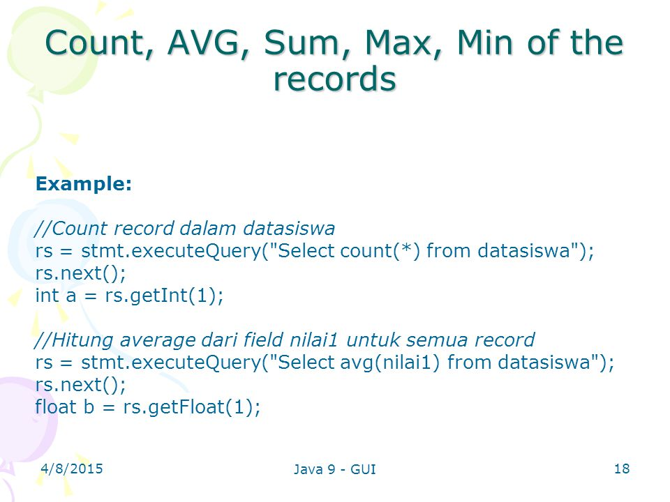 Count, AVG, Sum, Max, Min of the records