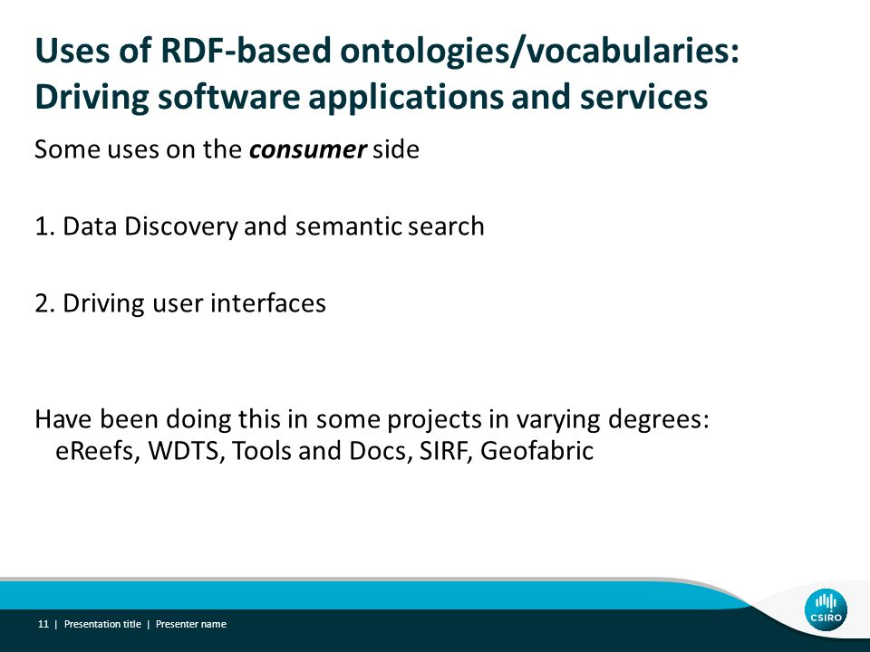 Uses of RDF-based ontologies/vocabularies: Driving software applications and services