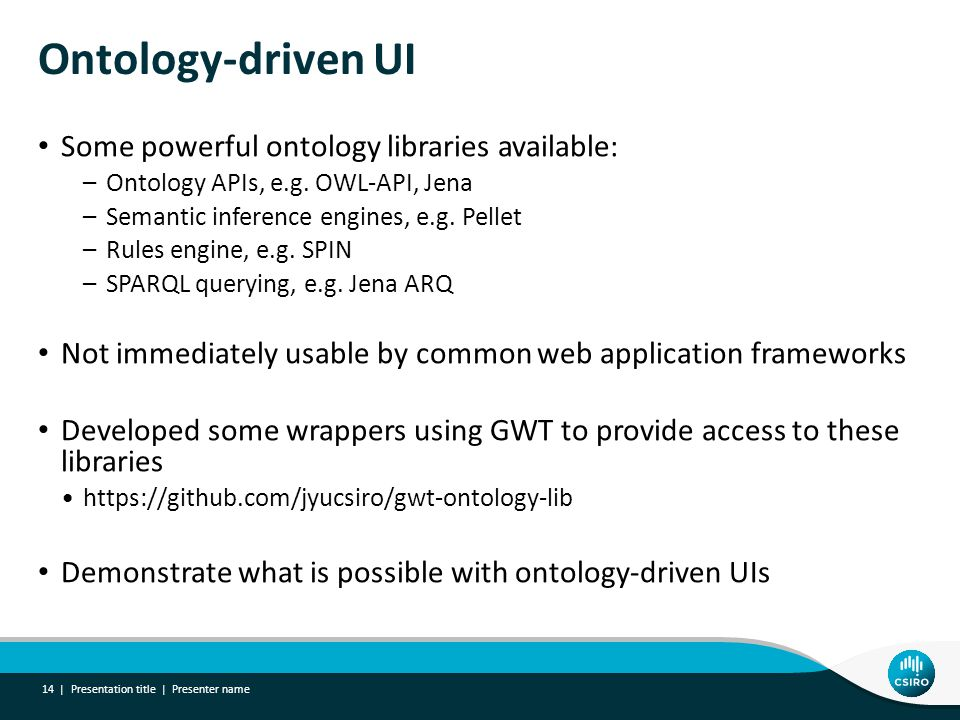 Ontology-driven UI Some powerful ontology libraries available: