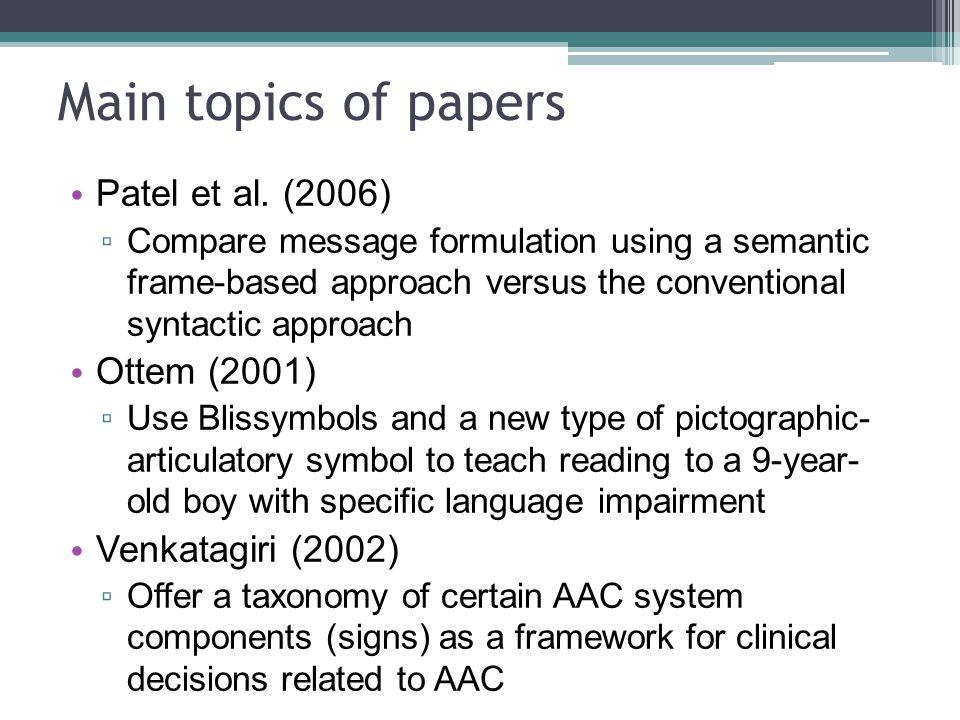 Main topics of papers Patel et al. (2006) Ottem (2001)