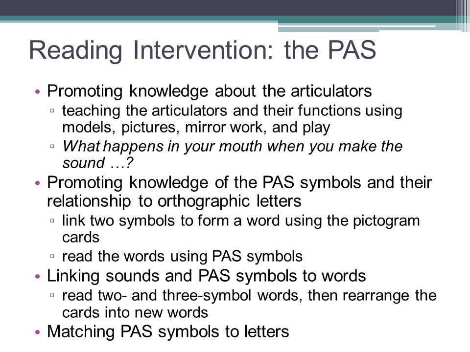 Reading Intervention: the PAS