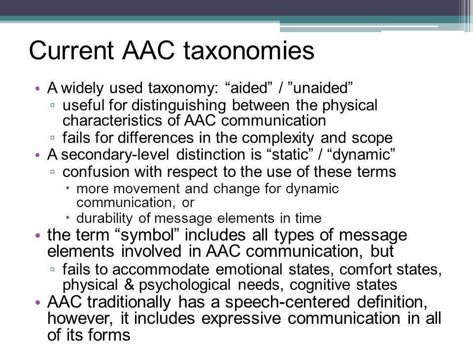Current AAC taxonomies