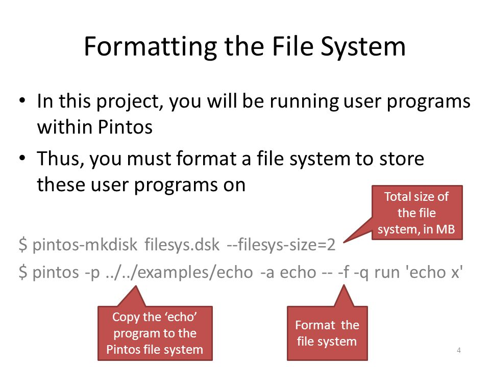 Formatting the File System