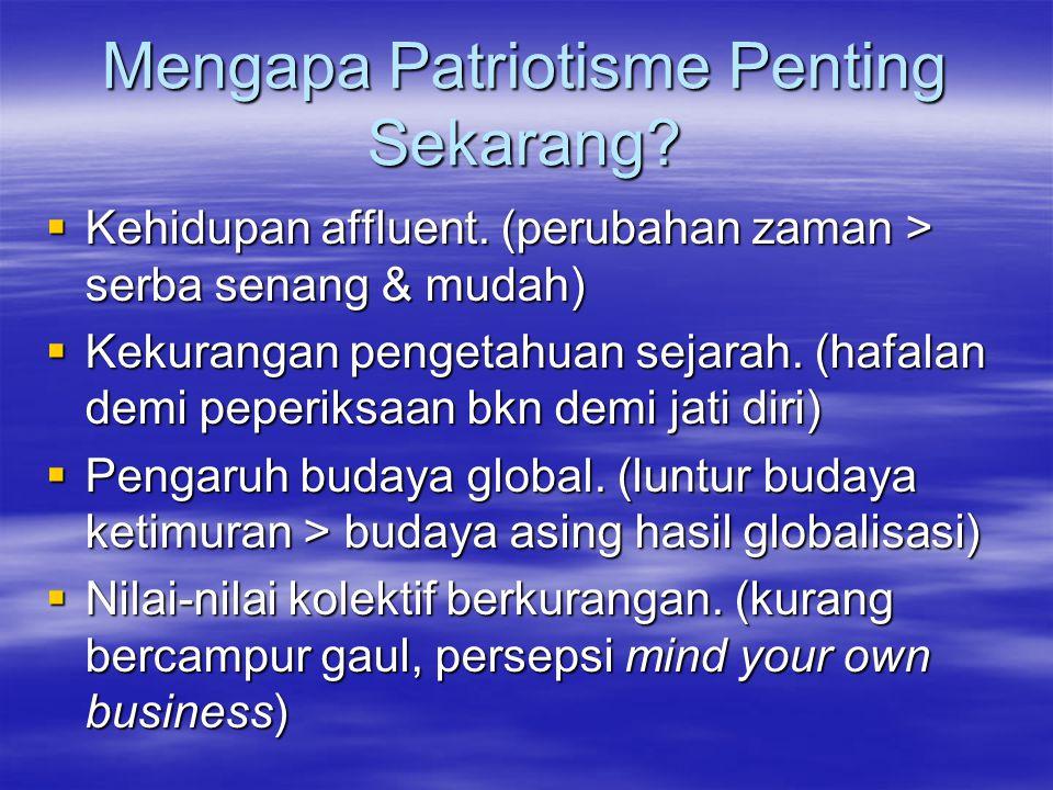 Mengapa Patriotisme Penting Sekarang
