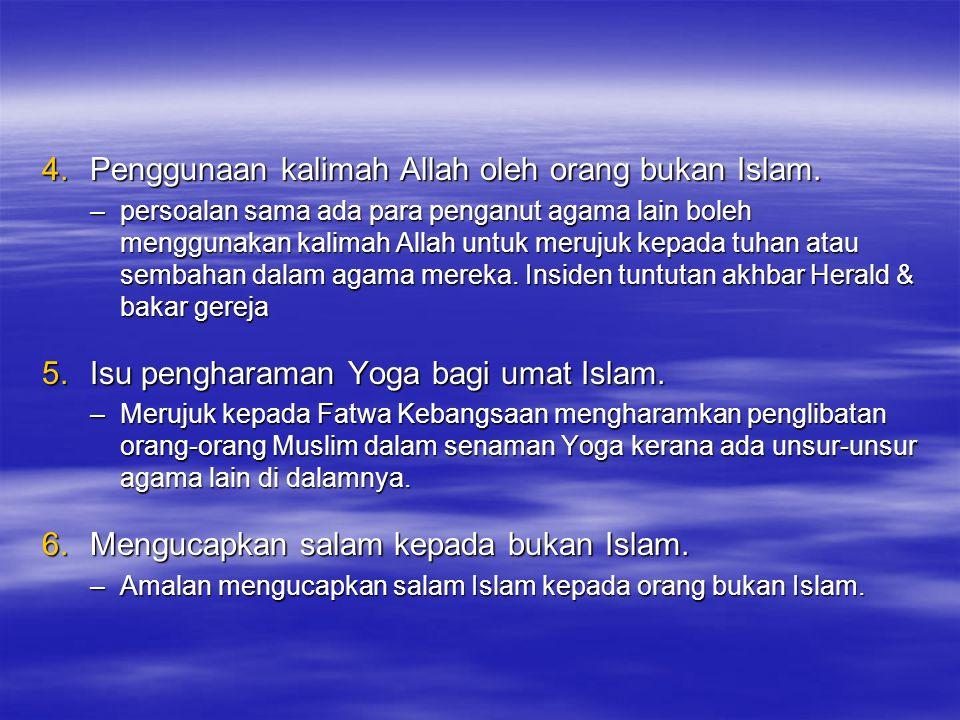 Penggunaan kalimah Allah oleh orang bukan Islam.