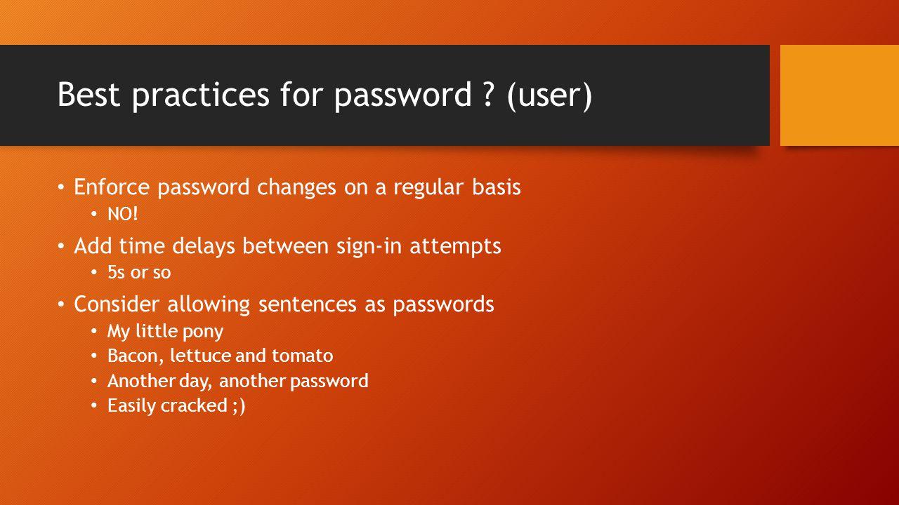 Best practices for password (user)