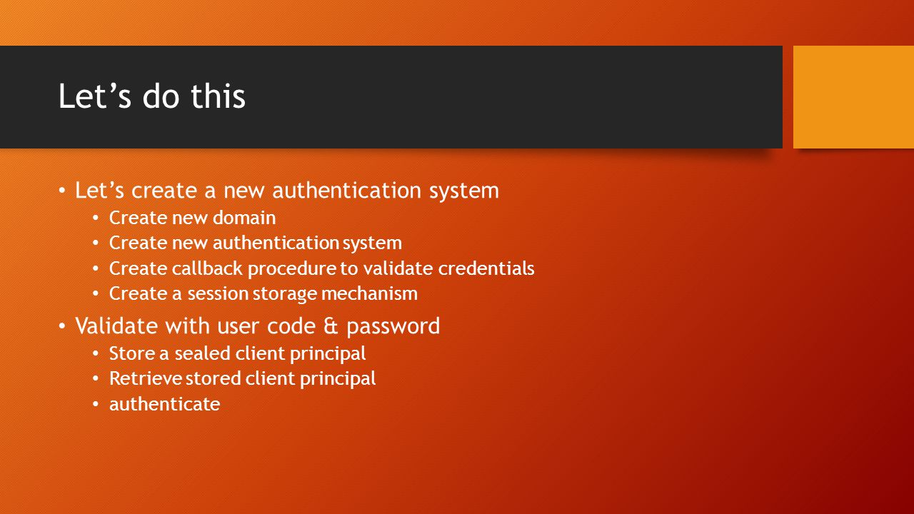 Let's do this Let's create a new authentication system