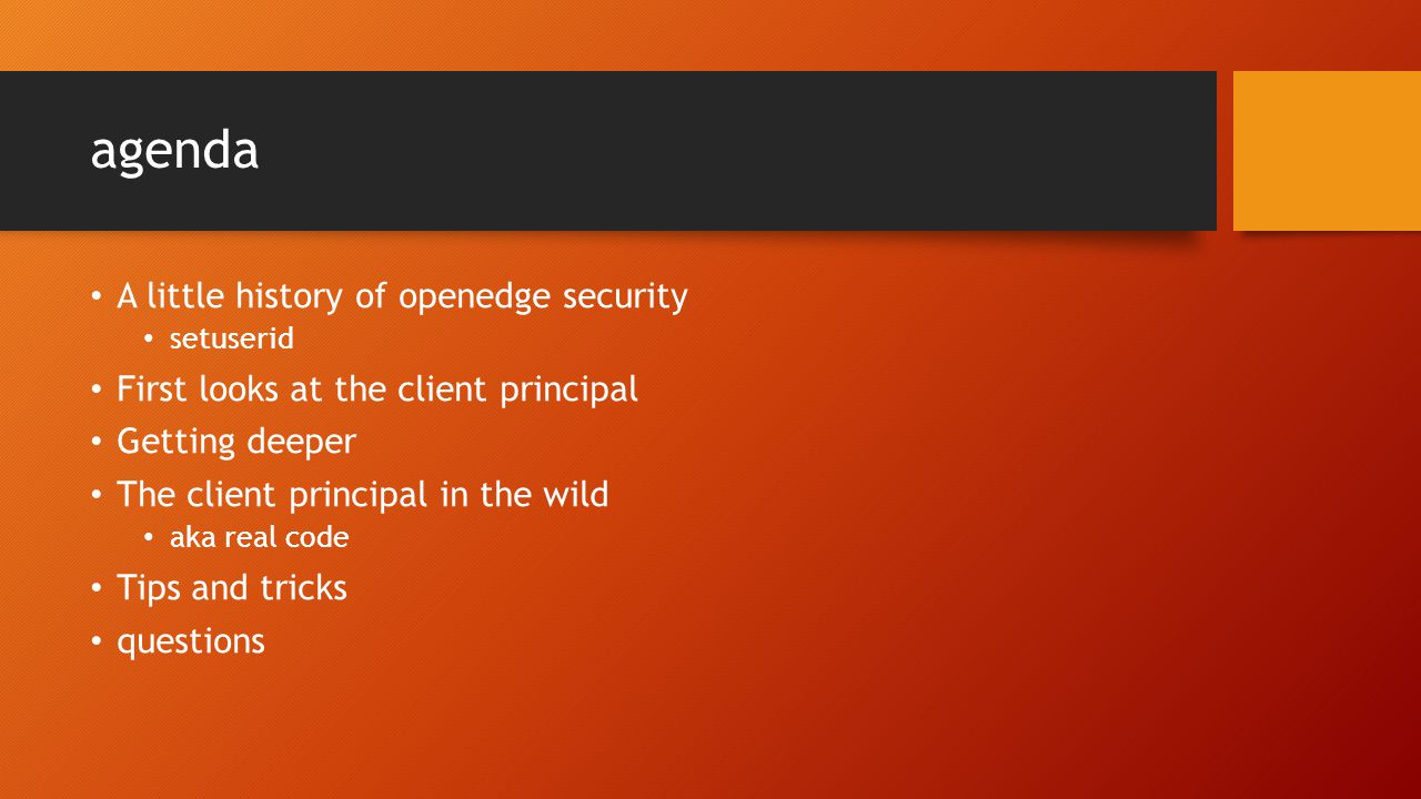 agenda A little history of openedge security