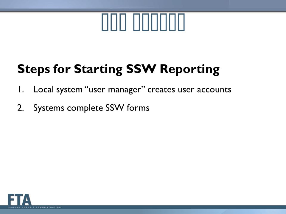 Our Agenda Steps for Starting SSW Reporting