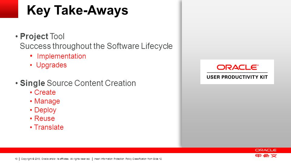 Key Take-Aways Project Tool Success throughout the Software Lifecycle
