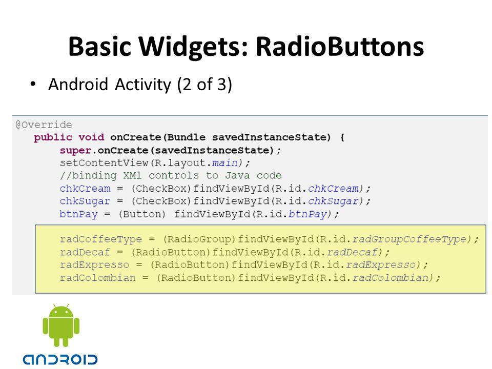 Basic Widgets: RadioButtons