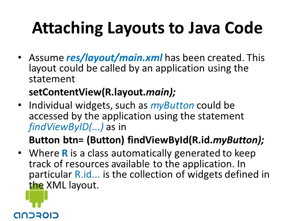 Attaching Layouts to Java Code