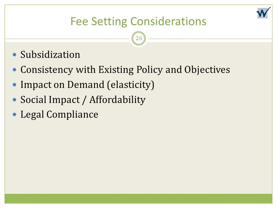 Fee Setting Considerations