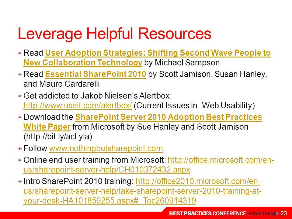 Leverage Helpful Resources