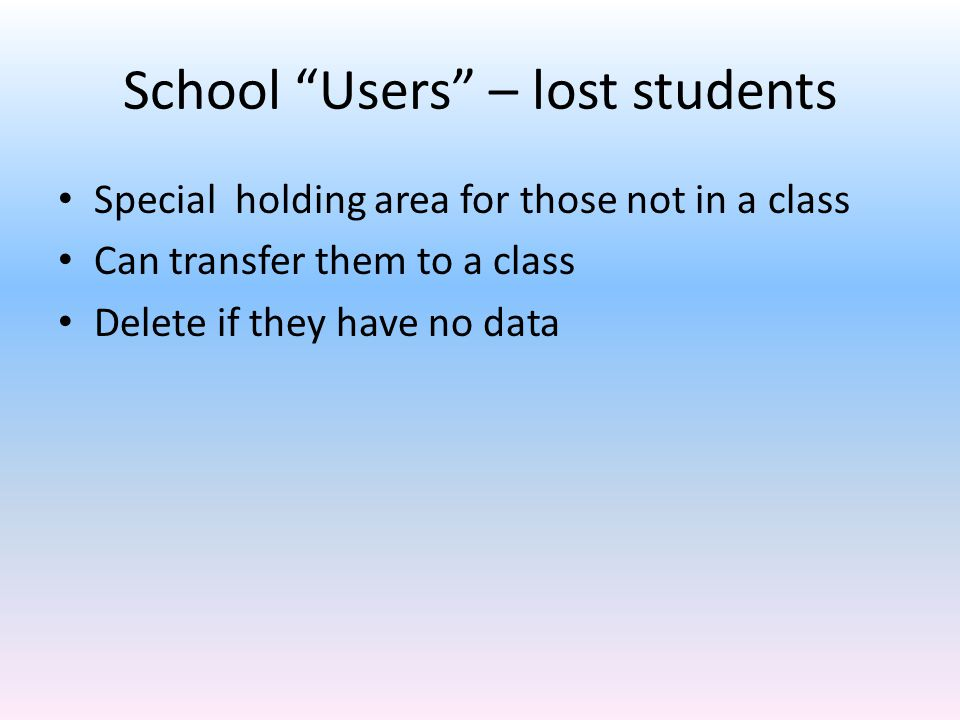 School Users – lost students