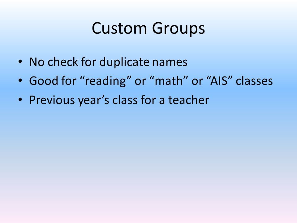 Custom Groups No check for duplicate names