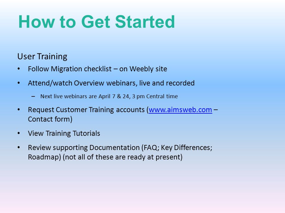 How to Get Started User Training