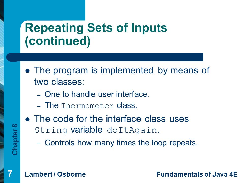 Repeating Sets of Inputs (continued)