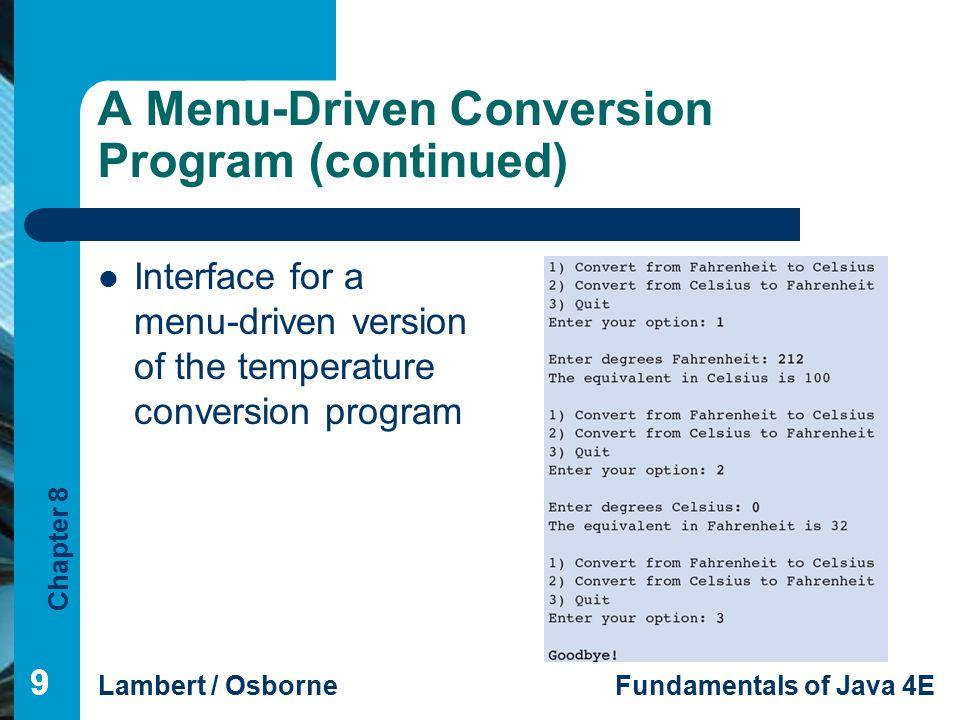 A Menu-Driven Conversion Program (continued)