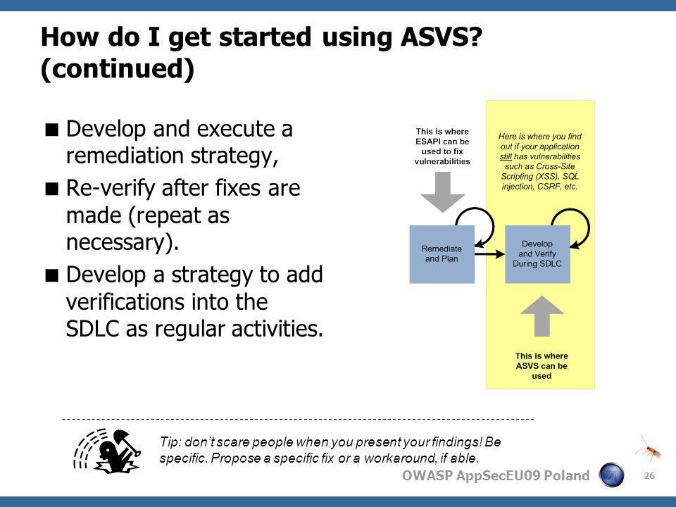How do I get started using ASVS (continued)
