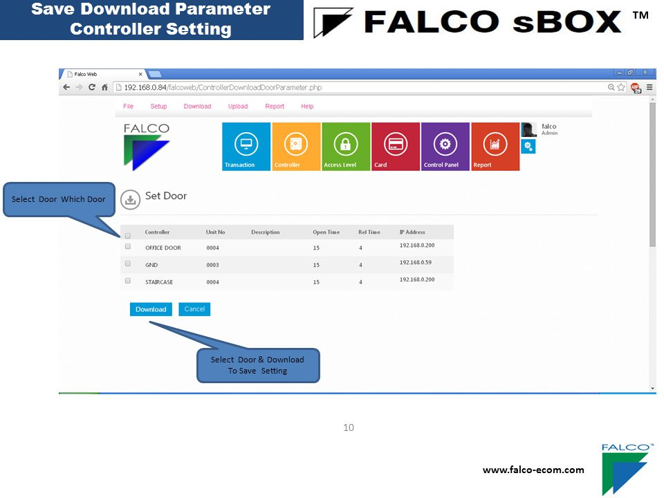 ™ Save Download Parameter Controller Setting 10 www.falco-ecom.com