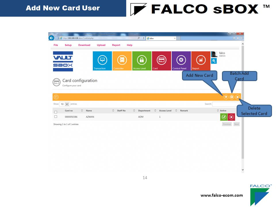 ™ Add New Card User Add New Card Batch Add Card Delete Selected Card