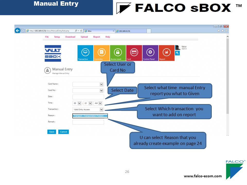 ™ Manual Entry Select User or Card No Create New Late Reason Code
