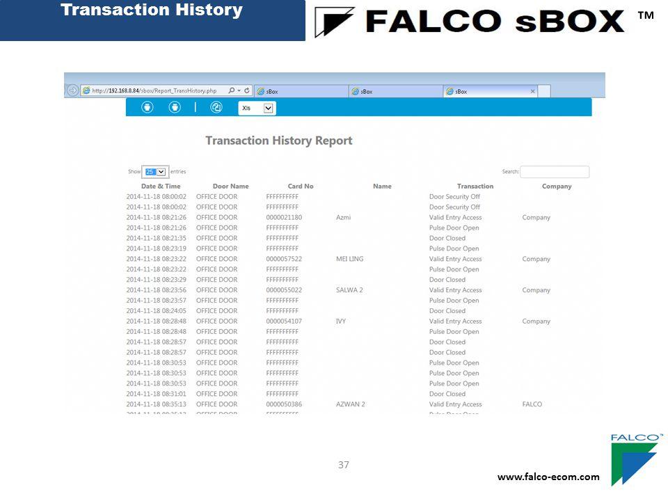 Transaction History ™ 37 www.falco-ecom.com