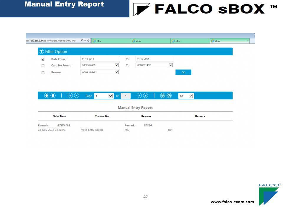 Manual Entry Report ™ 42 www.falco-ecom.com