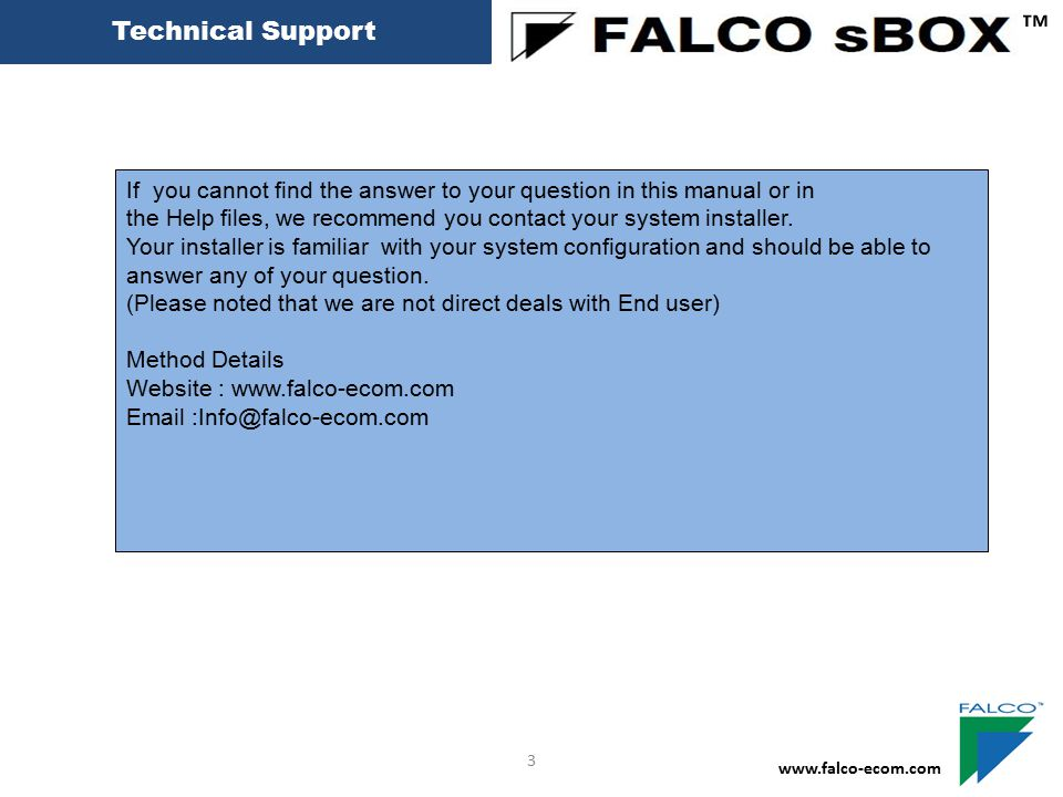 Technical Support ™ If you cannot find the answer to your question in this manual or in.