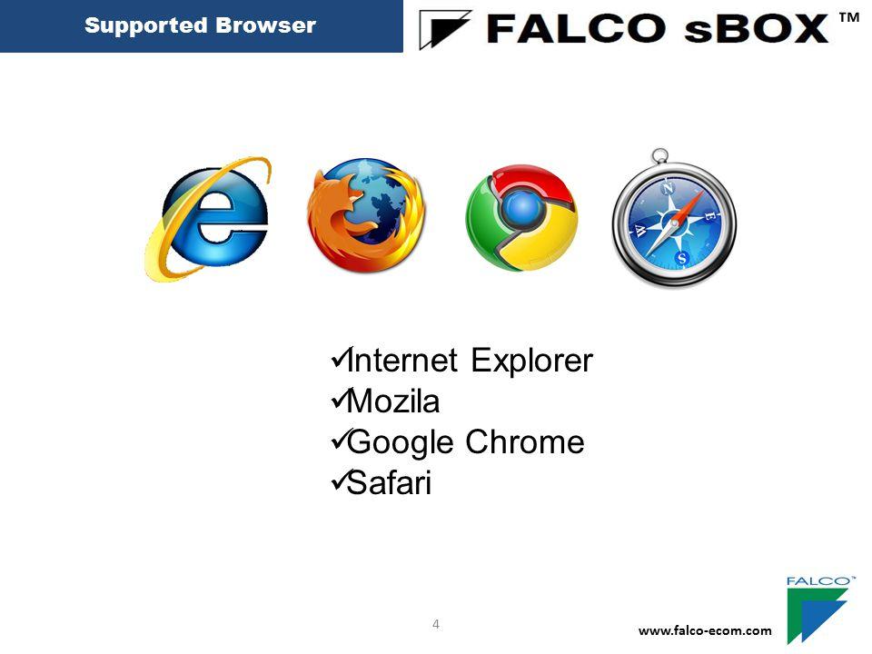 ™ Internet Explorer Mozila Google Chrome Safari Supported Browser 4