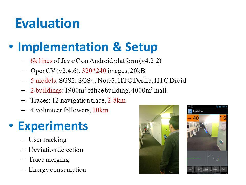 Evaluation Implementation & Setup Experiments
