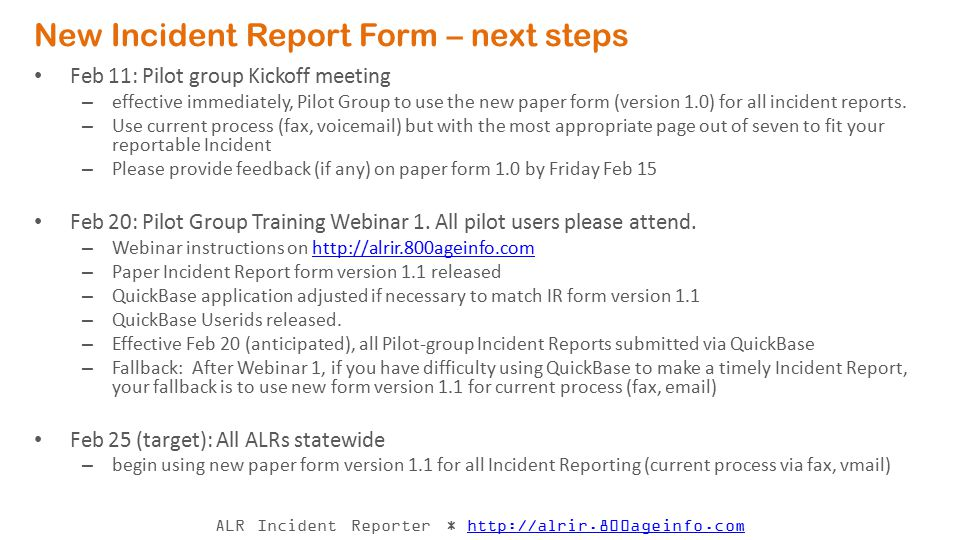 New Incident Report Form – next steps