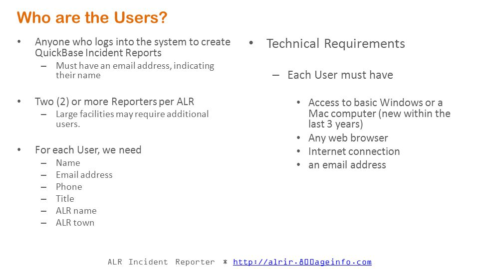 Who are the Users Technical Requirements Each User must have