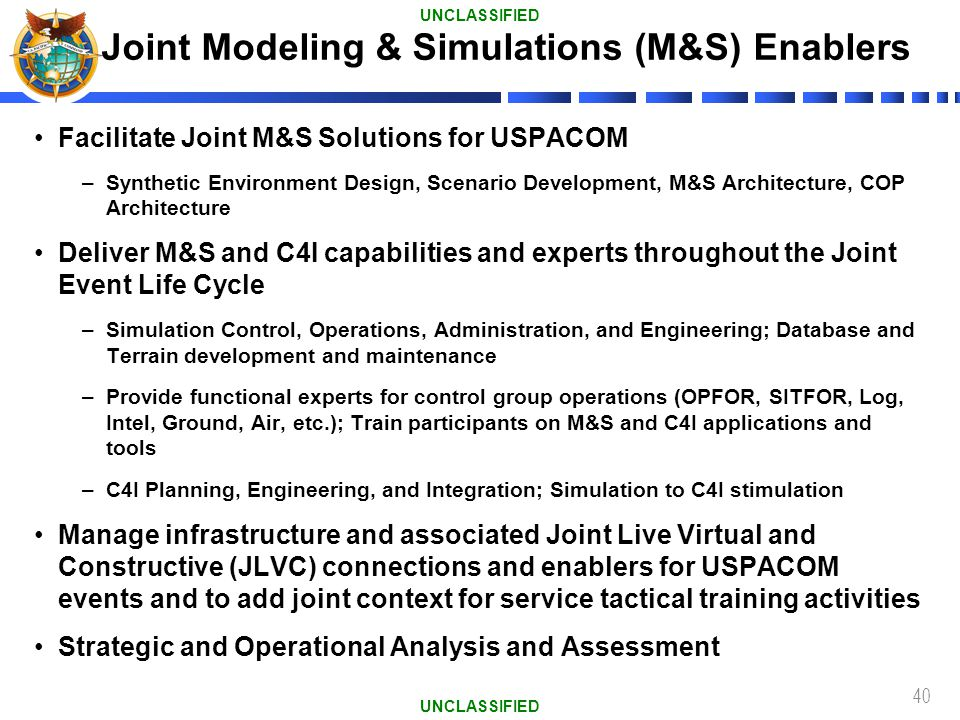 Joint Modeling & Simulations (M&S) Enablers