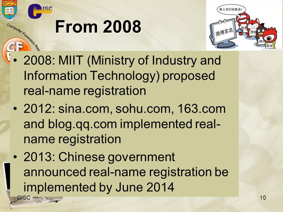 From 2008 2008: MIIT (Ministry of Industry and Information Technology) proposed real-name registration.