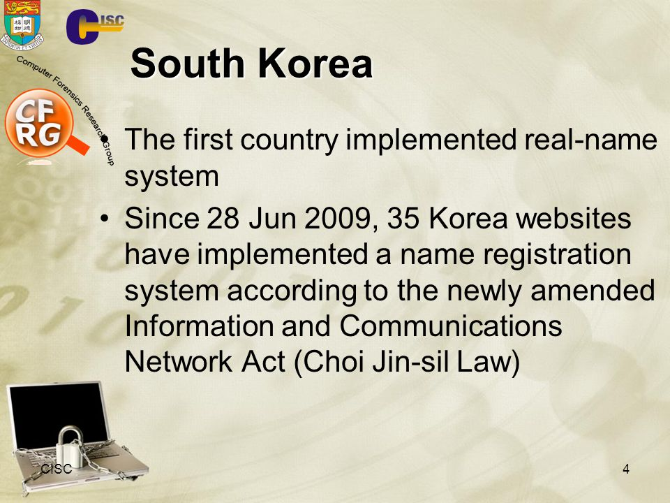 South Korea The first country implemented real-name system