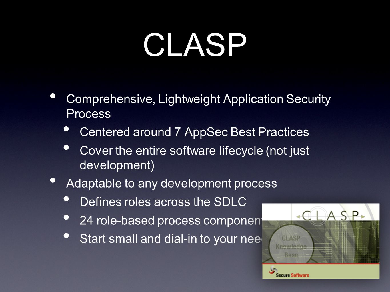 CLASP Comprehensive, Lightweight Application Security Process