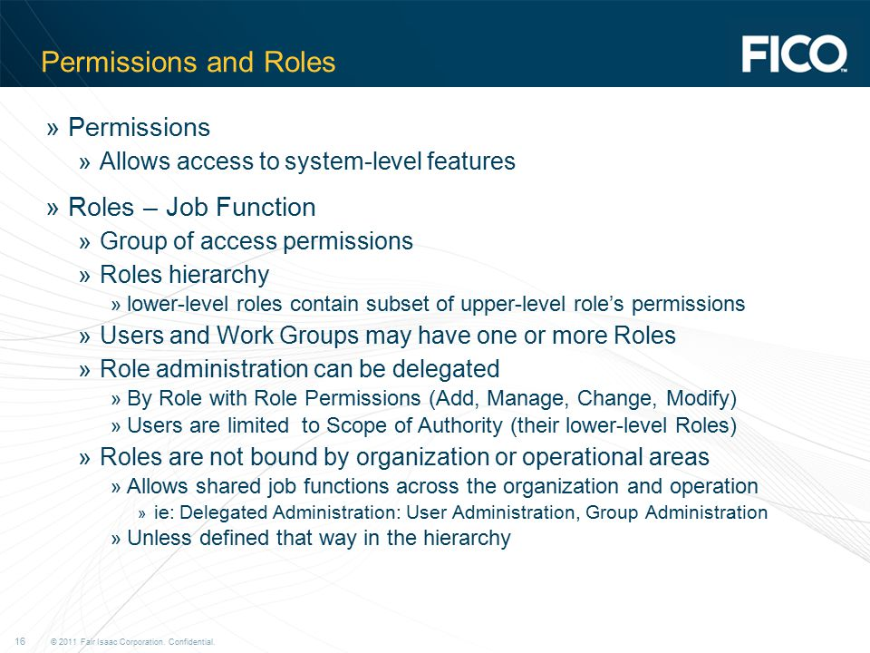 Permissions and Roles Permissions Roles – Job Function